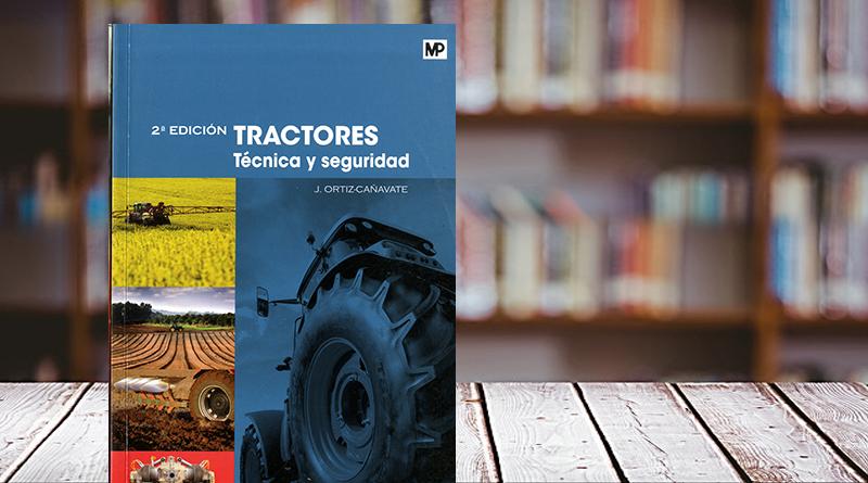 Tractores, técnica y seguridad
