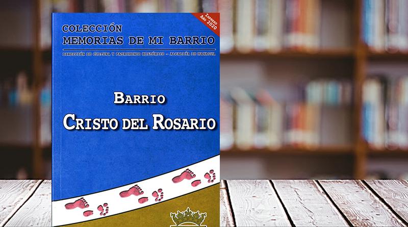 Colección memorias de mi barrio. Barrio Cristo del Rosario