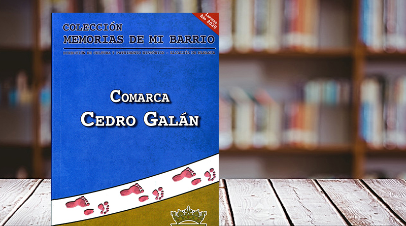 Colección memorias de mi barrio. Comarca Cedro Galán.