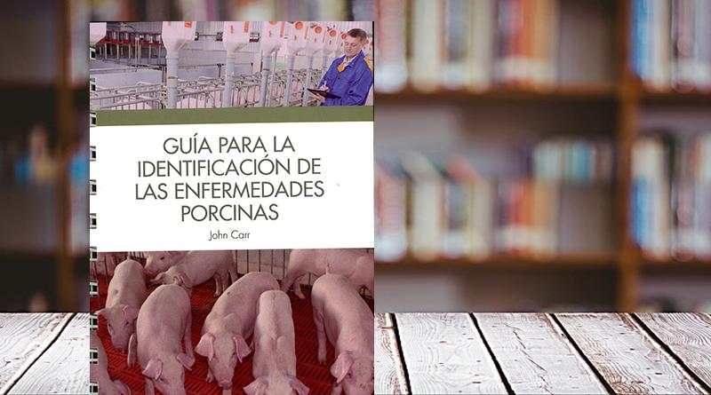 Guía para la identificación de enfermedades porcinas